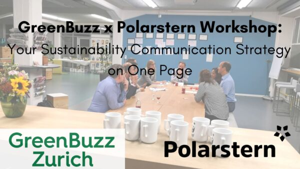 SOLD OUT! GreenBuzz x Polarstern Workshop: Your Sustainability Communication Strategy on One Single Page
