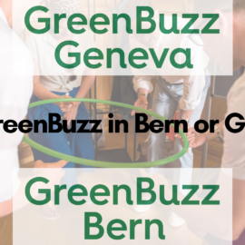 Our Sister GreenBuzz chapters in Bern & Geneva are growing their teams!