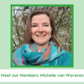 Meet our Members: Michelle van Waveren