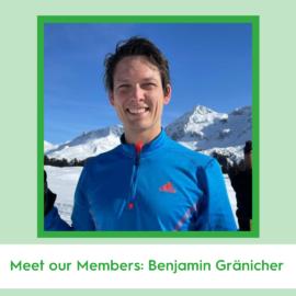 Meet our Members: Benjamin Gränicher!